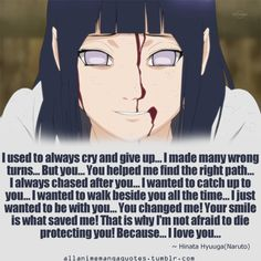 Hinata is my favorite female character in Naruto. She's grown so much throughout it and isn't afraid to face Pain to try and save Naruto even though she knows she can't win. She deserves to be with Naruto. <3