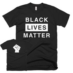 Black Lives Matter Shirt w Raised Fist Back (Unisex)