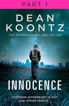 Innocence: Part 1, Chapters 1 to 21 by Dean Koontz, http://www.amazon.com.au/dp/B00KQ417UW/ref=cm_sw_r_pi_dp_hM6aub12TMVPP