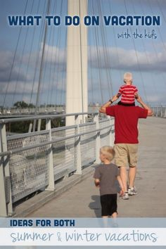 Travel Ideas for Vacationing with Kids