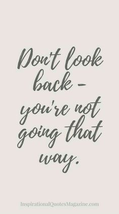23 Best Looking Back Quotes Images In 2019 Thoughts Messages