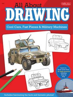 All About Drawing Cool Cars Fast Planes & Military Machines: Learn how to draw more than 40 high-powered vehicles step b (eBook) Flag Display Case, Walter Foster, Car Drawings, Reading Levels, Performance Cars, Life Pictures, Step By Step Drawing, Water Crafts, Sketches