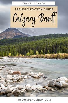 Banff Canada Travel Guide - A Detailed guide on transportation from Calgary airport to Banff National by car, bus, tours and taxi. Calgary to Banff is only Alberta Canada, Banff Canada, Vancouver Island, Calgary, Quebec, Parc National De Banff, Toronto, Canada Destinations, Holiday Destinations