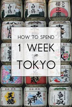 How To Spend A Week In Tokyo