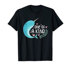 Amazon.com: One Of A Kind Narwhale Funny Unicorn Of The Seas T-Shirt: Clothing Cute Unicorn, Shirt Price, Cute Illustration, Branded T Shirts, Kind, Cool Designs, Seas, Nature, Mens Tops