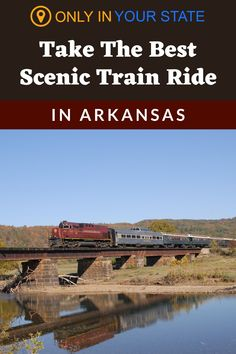 Take the best scenic train ride through Arkansas and enjoy beautiful views. It's a great family day trip. Bucket List Destinations, Travel Destinations, Best Bucket List, Scenic Train Rides, Hidden Beach, Swimming Holes, Family Day, Natural Wonders, Day Trip
