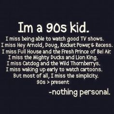 I loved all of those except the fresh prince of Bel Air & Mighty Ducks. 90s Childhood, Childhood Memories, School Memories, Sweet Memories, Childhood Quotes, Childhood Friends, School Days, High School, Sayings