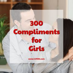 Are you looking for the best compliments for girls? Here are 300 compliments for women. Just pick one that describes her best. Compliments For Girlfriend, Compliments For Girls, Best Compliment For Girl, Compliment Words, Cheesy Compliments, Funny Compliments, Girl Quotes, Woman Quotes, Thug Quotes