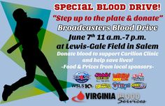 Step up to the plate and donate at Roanoke Broadcaster Blood Drive. Friday from 11 a.m. - 7 p.m.,  Lewis-Gale Field, home of the Salem Red Sox, with local radio stations to help save lives. Go out and donate blood to help support your community. For more information, visit www.vablood.org Facebook page click here!