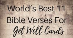 World's Best 11 Bible Verses For Get Well Cards | ChristianQuotes.info