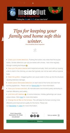 Tips for keeping your family and home safe this winter.  From InsideOut Home Inspection