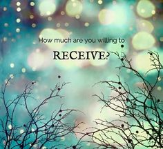 Truth are you willing to receive more of you with ease?