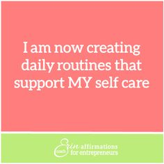 Affirmations for Self Employed Women Entrepreneurs from Coach Erin #ecoacherin www.ecoacherin.com