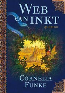 ChantalH's Walhalla der Boeken: Web van inkt - Cornelia Funke