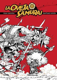 LA OVEJA SAMURAI. #francarmona #santiagogiron @laovejasamurai #samurai #ominikyediciones #japon #comic #espadas https://www.facebook.com/ominiky.ediciones?ref=hl http://www.ominikyediciones.net/