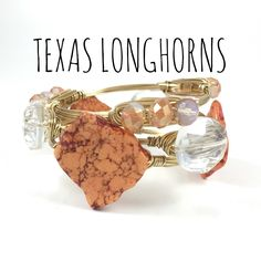 University of Texas Longhorns Game Day Wire Wrapped Bangles Set, Courtney And Courtnie, Slab, Crystal Bracelet, Handmade Jewelry by CourtneyAndCourtnie on Etsy https://www.etsy.com/listing/241586268/university-of-texas-longhorns-game-day
