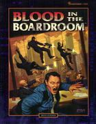 Blood in the Boardroom | Book cover and interior art for Shadowrun Second Edition - SR2, 2rd Ed, 2E, science fiction, sci-fi, scifi, scify, Roleplaying Game, Role Playing Game, RPG, FASA Games Inc., FASA Corporation, Ral Partha Europe Ltd. | Create your own roleplaying game books w/ RPG Bard: www.rpgbard.com | Not Trusty Sword art: click artwork for source