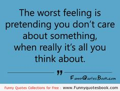 The worst feeling of pretending
