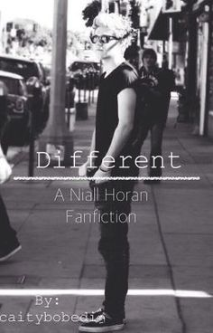 """You should read """"Different [A Niall Horan Fanfiction]"""" on #wattpad #fanfiction"""