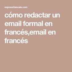 cómo redactar un email formal en francés,email en francés