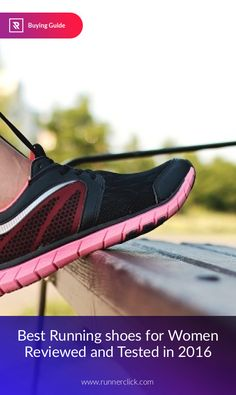 a12d6e426b4 Best Running shoes for Women Reviewed and Tested in 2016  #shoewebsitesforwomen Running Blisters, Running