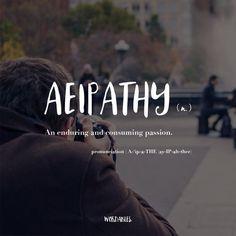 Aeipathy, weird, unusual, cool words definition meaning The Words, Fancy Words, Weird Words, Words To Use, Pretty Words, Cool Words, Greek Words, Unusual Words, Unique Words