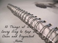 Feeling tired and overwhelmed? Is our house a cluttered, crazy mess? Here are 10 quick and easy things to do everyday to keep your home clean and organized, plus they only take a few minutes and require no special tools or gadgets!!!