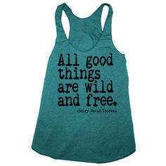 Womens ALL GOOD THINGS are Wild and Free american by happyfamily, $18.00