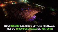 NOVI REKORD ŠABAČKOG LETNJEG FESTIVALA – VIŠE OD 10000 POSETILACA NA #SLF2016! #šabac #sabac #festival #muzika #music #visitor #serbia #srbija #sars #vangogh