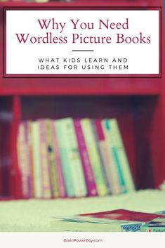 Why you NEED wordless picture books in your home library. Find out all the things your kids learn by reading them and some fun ideas for using these wonderful books.  Plus, there are links to wordless picture book lists with the best books.