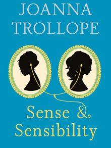 Sense & Sensibility by Joanna Trollope, review - Telegraph #Austenism