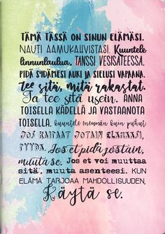 mahdollisuus Wise Quotes, Mood Quotes, Cool Words, Wise Words, Word Fonts, Life Lyrics, Something To Remember, Think, Inspirational Thoughts