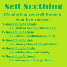 Self-soothing… important to try things for all senses as #trauma #survivors may have sensitivities to certain senses