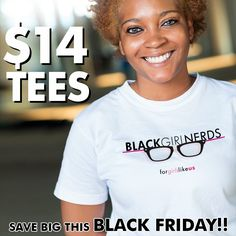 We're celebrating Black Friday! Check out @TeePublic store and get what you need now while its on sale! blackgirlnerds.com/tshirts