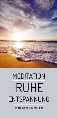 guided in German and free to relax and find peace, . - guided in German and free of charge to relax and find peace, a little respite from ever - Chakra Meditation, Guided Meditation, Meditation Musik, Free Meditation, Zen Yoga, Meditation For Beginners, Meditation Quotes, Mindfulness Meditation, Yoga Flow