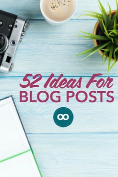 *PIN for later* so you never struggle to come up with an idea for your blog ever again. 52 blog posts ideas ready for you - one for each week of the year.