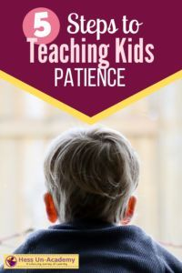 5 Steps to teaching kids patience. How to teach kids patience. Teaching kids to be patient is important for their future success. Patient kids are mentally strong kids. #parenting #teachingkids #patience #raisingkids #parentinghack