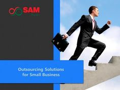 Outsourcing solution for small business   Outsourcing Company