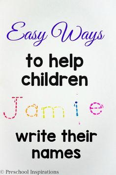 Easy Ways to help children write their names by Preschool Inspirations-2