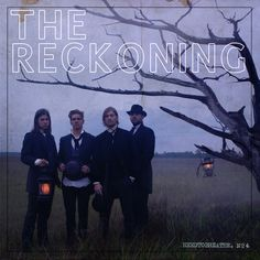 The Reckoning by NEEDTOBREATHE