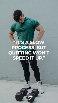 """""""It's a slow process, but quitting won't speed it up."""" - Unknown. #gymshark #motivation"""