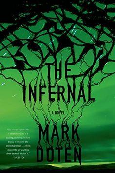 The Infernal: A Novel by Mark Doten