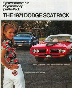 """The Dodge Scat Pack gave other rides in 1971 a """"run for their money!"""""""