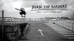 Burn The Borders Video   TransWorld SKATEboarding: Sour and Sk8mafia tour through… #Skatevideos #Borders #burn #skateboarding #transworld