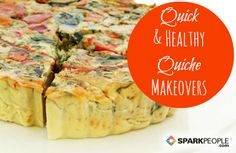 Quick & Healthy Ways to Fill a Quiche | via @SparkPeople #recipe #eggs
