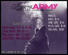 Our pricing and sizing chart!!  www.leggingarmy.com/#brandeenicole FREE SHIPPING EVERYDAY