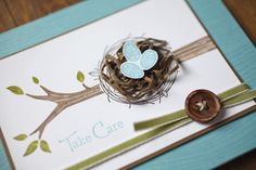 Great idea!  Take Care card by Stampin' UP!  Love the bird's nest