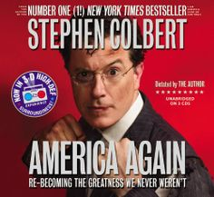 America Again: Re-becoming the Greatness We Never Weren't by Stephen Colbert,http://www.amazon.com/dp/1607889706/ref=cm_sw_r_pi_dp_Cxfwsb09ERM1AEH2