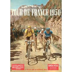 TOUR DE FRANCE 1950 print is a reproduction of the French sports magazine Miroir-Sprint for the 1950 edition of the Tour de France. Painting For Kids, Art For Kids, Wall Art Prints, Canvas Prints, Gifts For Sports Fans, Sports Magazine, Retro Images, Bicycle Art, Snow Skiing
