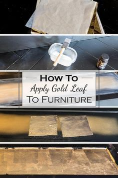 How To Apply Gold Leaf To Furniture   Do you want to add some glam to your furniture without spending a lot of money? Click here to find out how to use gold foil to gold leaf furniture.